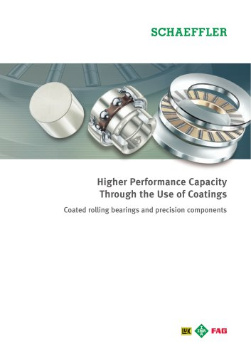 Higher Performance Capacity  Through the Use of Coatings