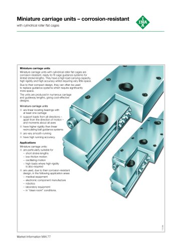 Miniature carriage units - corrosion-resistant - with cylindrical roller flat cages (MAI 77)