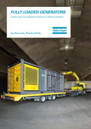 FULLY LOADED GENERATORS Greater than one megawatt of power in a 20-foot container