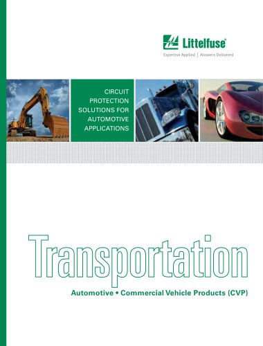 Littelfuse Automotive Transportation and Commercial Vehicle Products Catalog