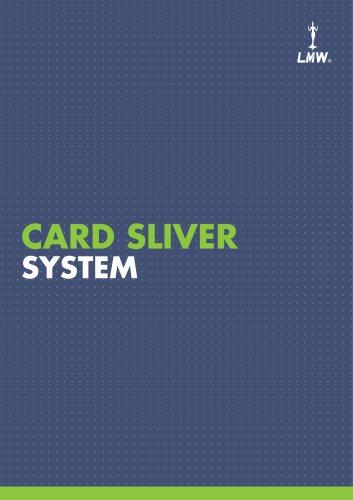 Card Sliver System