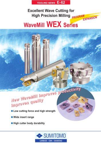 WaveMill WEX Series