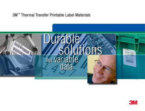 3M - Thermal Transfer Printable Label Materials