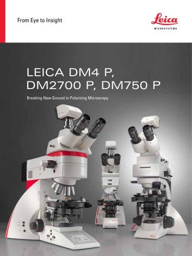 Leica DM4 P, DM2700 P, DM750 P
