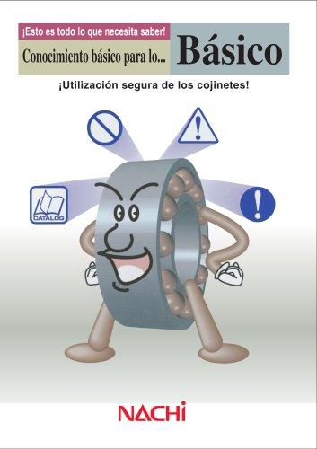 ¡Utilización segura de los cojinetes!