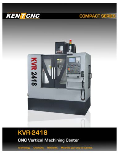 Kent CNC KVR-2418 Compact Machining Center