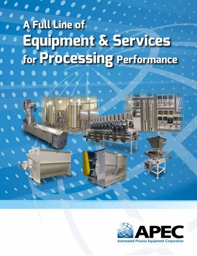 A Full Line of Equipment & Services for Processing Performance