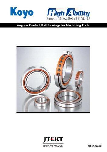 Angular Contact Ball Bearings for Machining Tools
