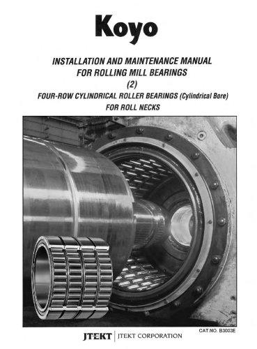 B3003E Installation & Maintenance Rolling Mill Bearings Cylindrical Roller Bearings