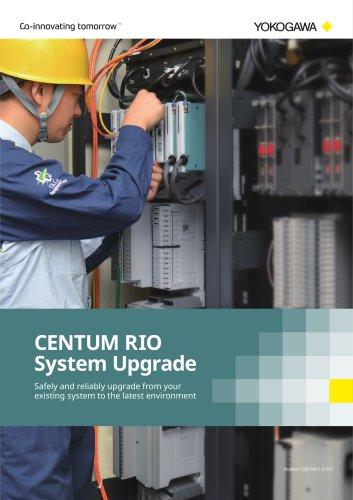 CENTUM RIO System Upgrade