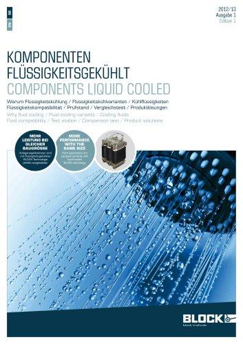 Components liquid cooled