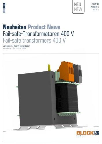 Product News Fail-safe-transformer 400 V