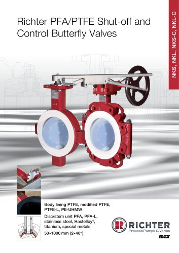 PFA/PTFE Shut-Off and Control Butterfly Valves NKS, NKL