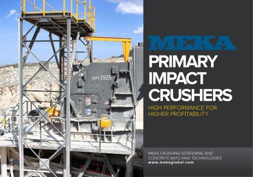 MEKA PRIMARY IMPACT CRUSHER