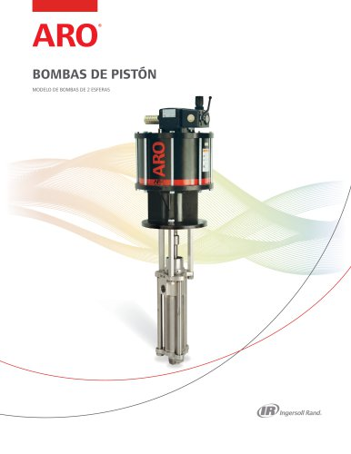BOMBAS DE PISTÓN MODELO DE BOMBAS DE 2 ESFERAS