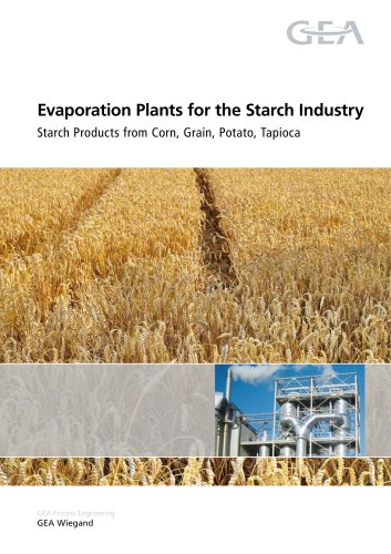 Evaporation Plants for the Starch Industry Starch Products from Corn, Grain, Potato, Tapioca