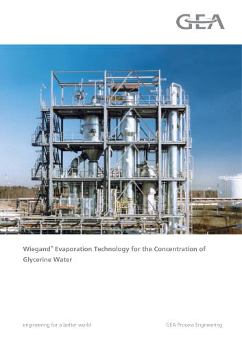 Wiegand® Evaporation Technology for the Concentration of Glycerine Water