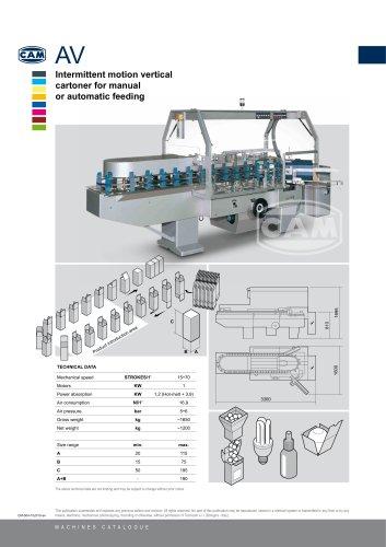 AV intermittent motion vertical cartoner for manual or automatic feeding