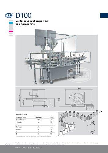 D100 continuous motion powder dosing machine