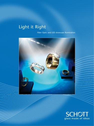 Light it right - Fiber Optic and LED showcase illumination