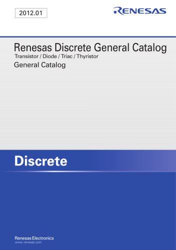 Renesas Discrete Transistor / Diode / Triac / Thyristor General Catalog