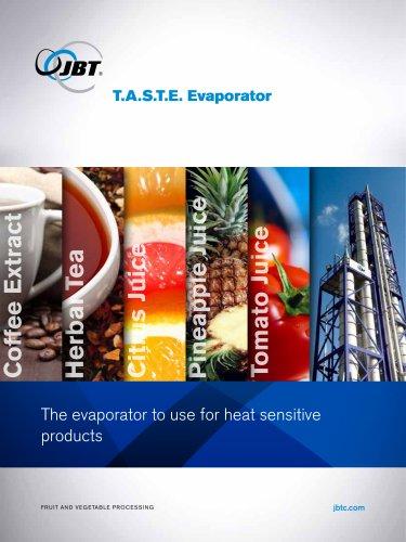 TASTE Evaporator