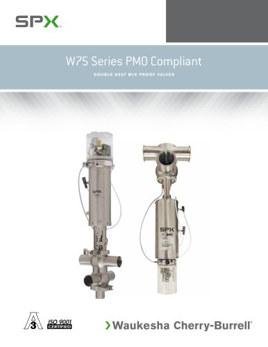 W75 Series PMO Mix Proof Valves
