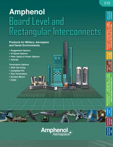 Amphenol Board Level and rectangular Interconnects