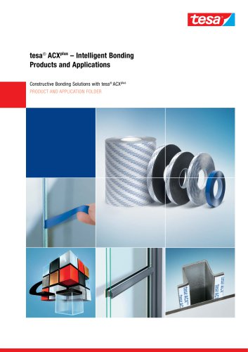 tesa® ACXplus ? Intelligent Bonding Products and Applications