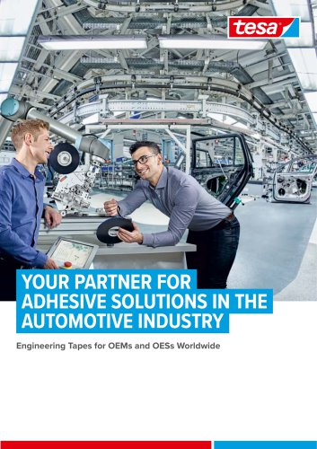 YOUR PARTNER FOR ADHESIVE SOLUTIONS IN THE AUTOMOTIVE INDUSTRY