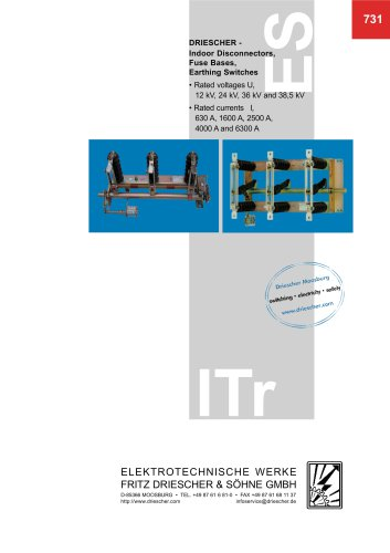 Indoor Disconnectors, Fuse Bases, Earthing Switches