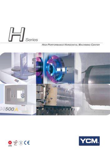 H Series HORIZONTAL MACHINING CENTER