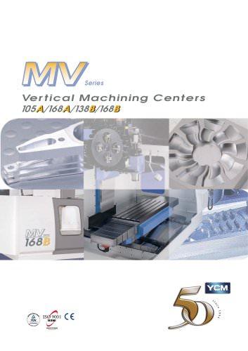 MV Series Vertical Machining Centers 105A/168A/138B/168B