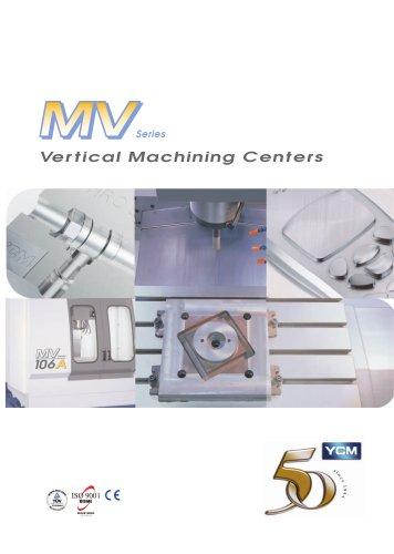 MV Series Vertical Machining Centers
