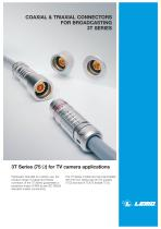 COAXIAL & TRIAXIAL CONNECTORS FOR BROADCASTING 3T SERIES
