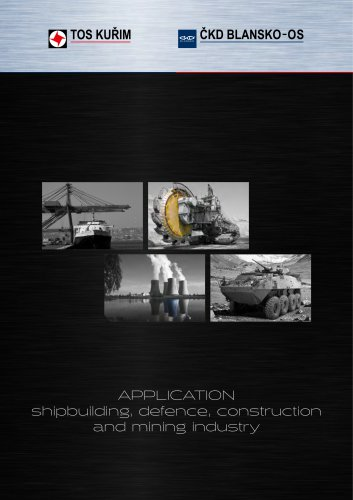 Application_shipbuilding, defence, construction and mining industry