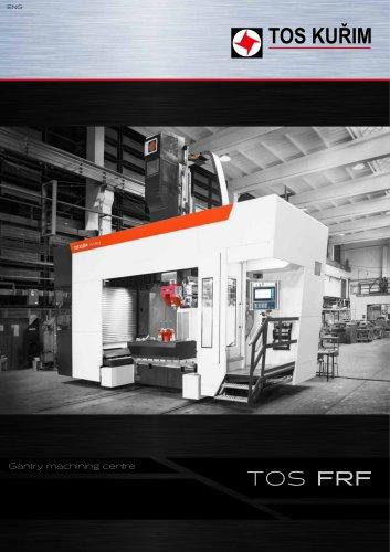 Gantry machining centre