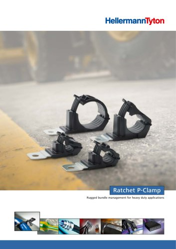 Ratchet P-Clamp: Rugged bundle management forr heavy duty applications