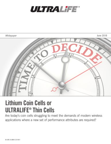Lithium Coin Cells or ULTRALIFE Thin Cells Whitepaper