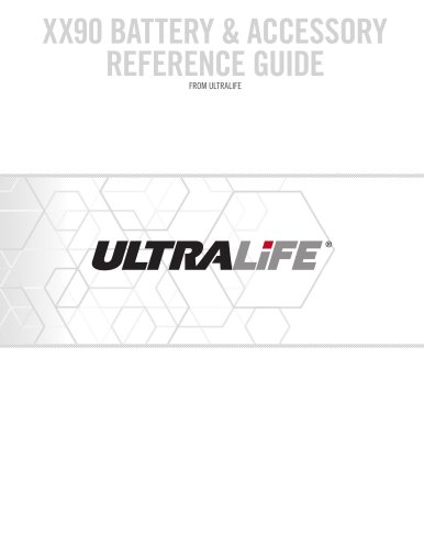 Ultralife XX90 Battery and Accessory Reference Guide