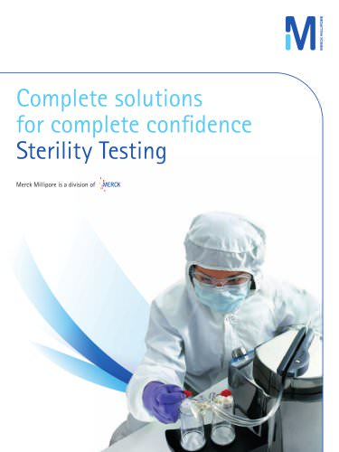 Complete solutions for complete confidence Sterility Testing