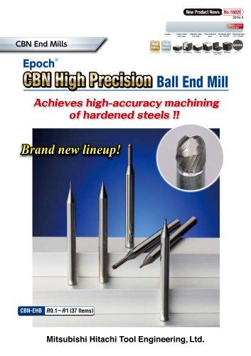 CBN High Precision CBN High Precision Ball End Mill