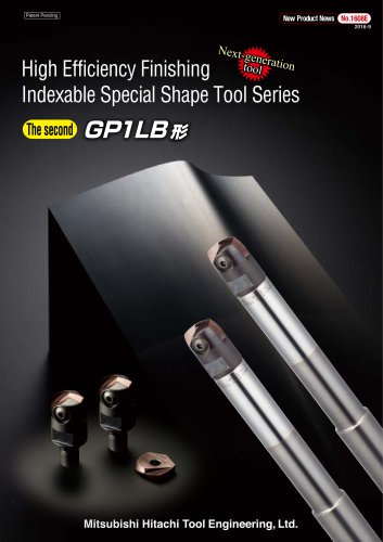 High Efficiency Finishing  Indexable Special Shape Tool Series GP1LB