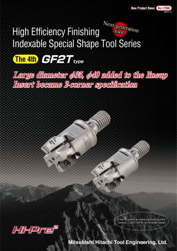 "Indexable Special Shape Tool Series ""GALLEA"" GF2T type"