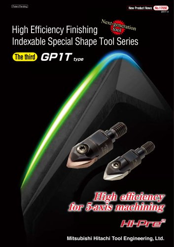 "Indexable Special Shape Tool Series ""GALLEA"" GP1T type"