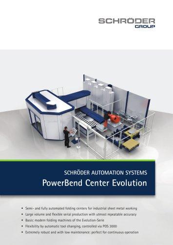 PowerBend Center Evolution