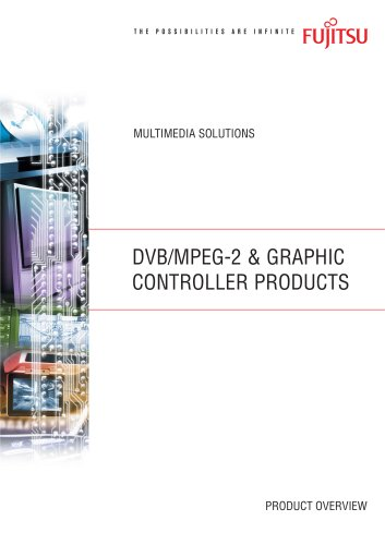 DVB/MPEG-2 & Graphics controller Products