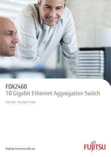 FDX2460 - 10 Gigabit Ethernet Aggregation Switch