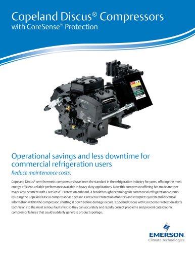 Copeland Discus® Compressorswith CoreSense™ Protection
