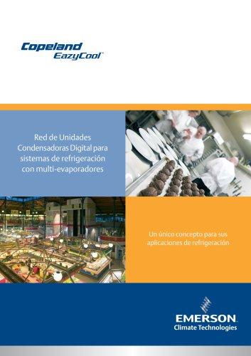 Red de UnidadesCondensadoras Digital parasistemas de refrigeracióncon multi-evaporadores